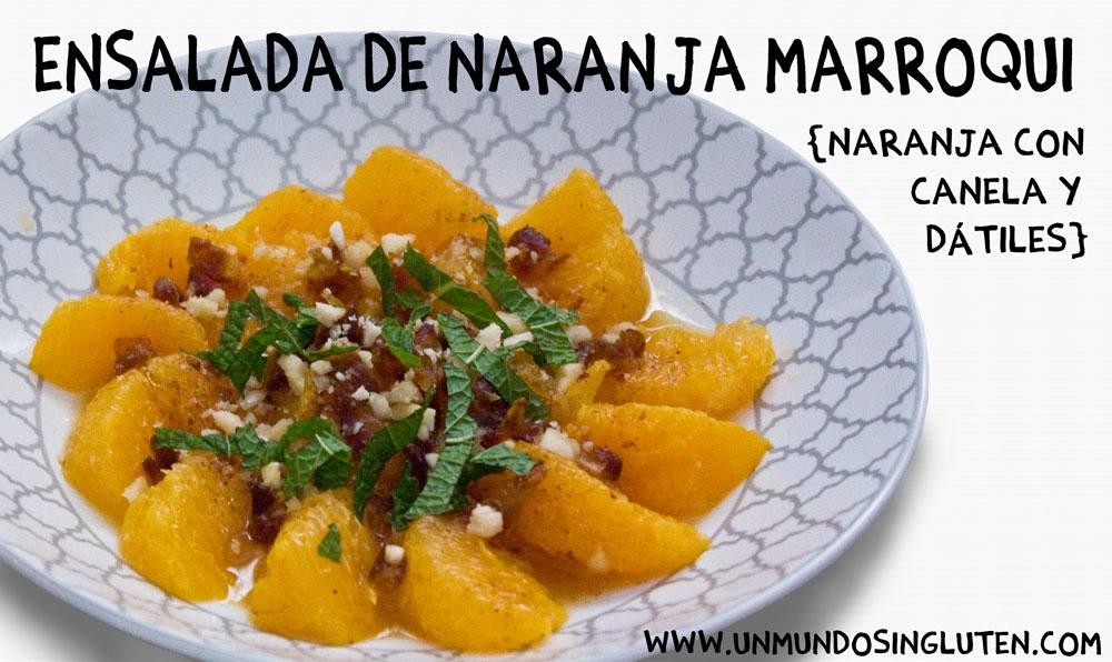 Ensalada de naranja, dátiles y canela (Postre Marroquí Sin Gluten)